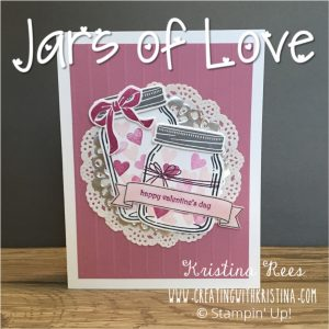 Jar of Love stamp set by Stampin' Up! Valentine Card www.creatingwithkristina.com