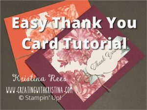 Heartfelt Blooms Easy Thank You Card to Make www.creatingwithkristina