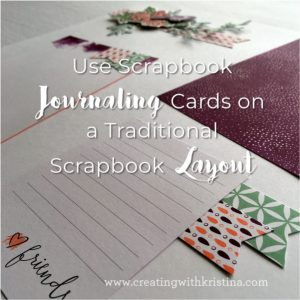 Ideas for using scrapbook journaling cards on traditional scrapbook layouts
