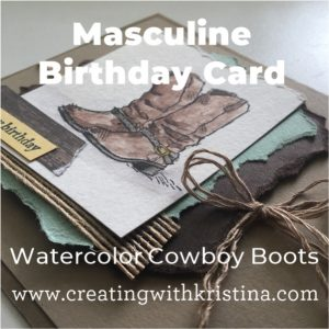 Masculine Birthday Card Watercolor Cowboy Boots