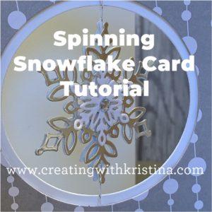 Spinning Snowflake Card Tutorial