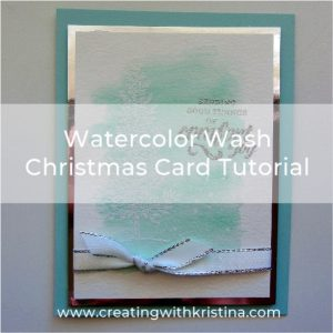 Watercolor Wash Christmas Card Tutorial title