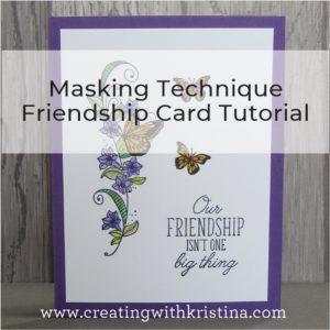 Masking Technique Friendship Card Tutorial