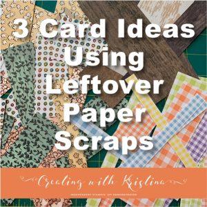 Leftover Paper Scraps Title