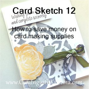 Card Sketch 12 How to Save Money on Card Making Supplies