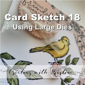 Card Sketch 18 Using Large Dies Title