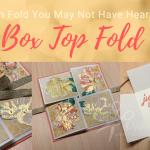 Box Top Fold Card