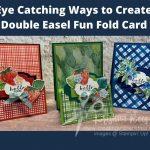 Double Easel Fun Fold